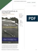 La Casa de Dostoievsky, De Jorge Edwards _ Letras Libres