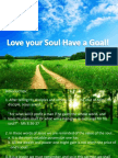Love Your Soul Have a Goal