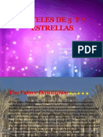 Hoteles de 5 y 7 Estrellas
