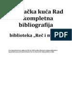 Izdavačka Kuća Rad; Kompletna Bibliografija 1959-2009.