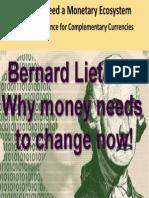 Bernard Lietaer - Scientific Evidence for Complementary Currencies