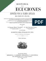 Historia de Las Persecuciones de La Iglesia Catolica Tomo II