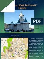 Biserica Sfin+úii Trei Ierarhi Suceava.pptx