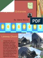significant entrances