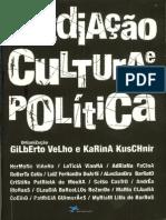 VELHO, Gilberto & KUSCHNIR, Karina. Mediacao, Cultura e Politica