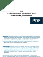 LP 1 Evaluarea cre_terii _i dezvolt_rii fi zice somatoscopie,somatometrie,.pptx