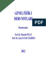 Genel Fizik 1- Prof. Dr. Mustafa POLAT Ders Notları