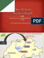 switzerland part 1