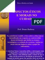 2_aula__aspectos_eticos_morais_no_cuidado.ppt