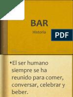 Historia Del Bar