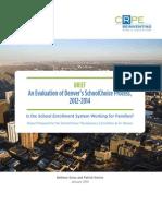 A Brief about Denver's SchoolChoice Process, 2012-2014