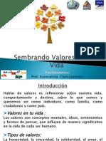 Valores y La Ona