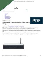 Como Colocar o Modem_router THOMSON DWG850-4B Em Modo Bridge _ Usa Direito