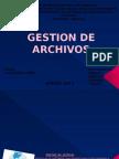 Gestion De Archivos.pptx