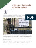 Sri Lanka's Election Dog Heads, Threats and Charlie Hebdo
