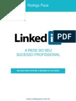 LinkedIn Um Guia Para Extrair o Máximo Da Sua Rede