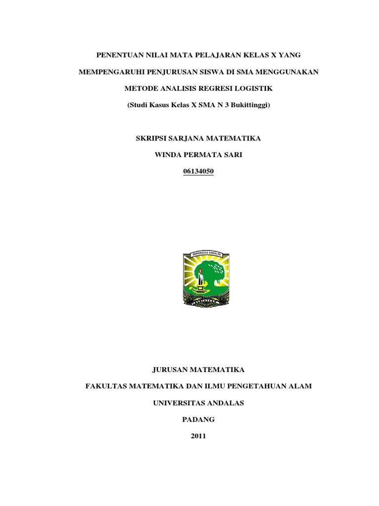 Skripsi Metode Analisis Regresi Logistik Studi Kasus Kelas X Sma N 3 Bukittinggi