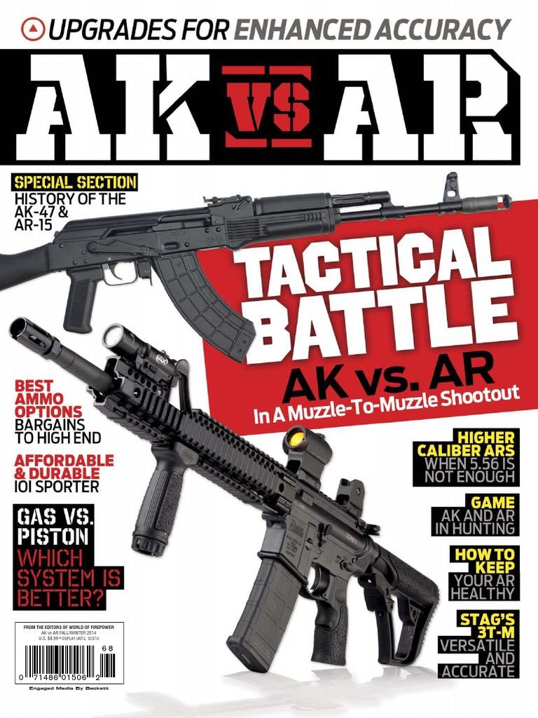 Ak vs Ar - Winter 2014 Usa   Firearms   Projectile Weapons