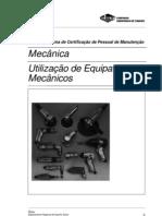 Mecânica - Utilização de Equipamentos Mecânicos (SENAI/CST)