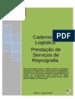 Caderno de Logistica Servicos de Reprografia