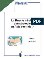 La Russie a-t-elle une stratégie en Asie centrale?