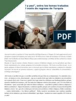 Francisco- Entrevista en Vuelo de Regreso de Turquía 1-12-14 Diálogo, Unidad y Paz