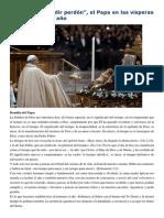 Francisco- Homilía Misa de Fin de Año 31-12-14 Agradecer y Pedir Perdón