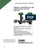 Valvulas Resistentes de Eje Rotatorio Para Servicio Riguroso