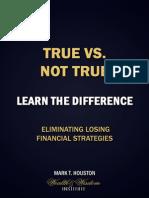 Learn What is True vs What is Not True