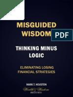 Misguided Wisdom - Thinking Minus Logic