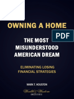 Owning a Home - The Most Misunderstood American Dream