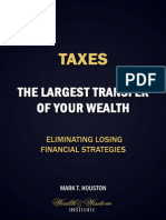 Taxes - The Largest Transfer of Your Wealth