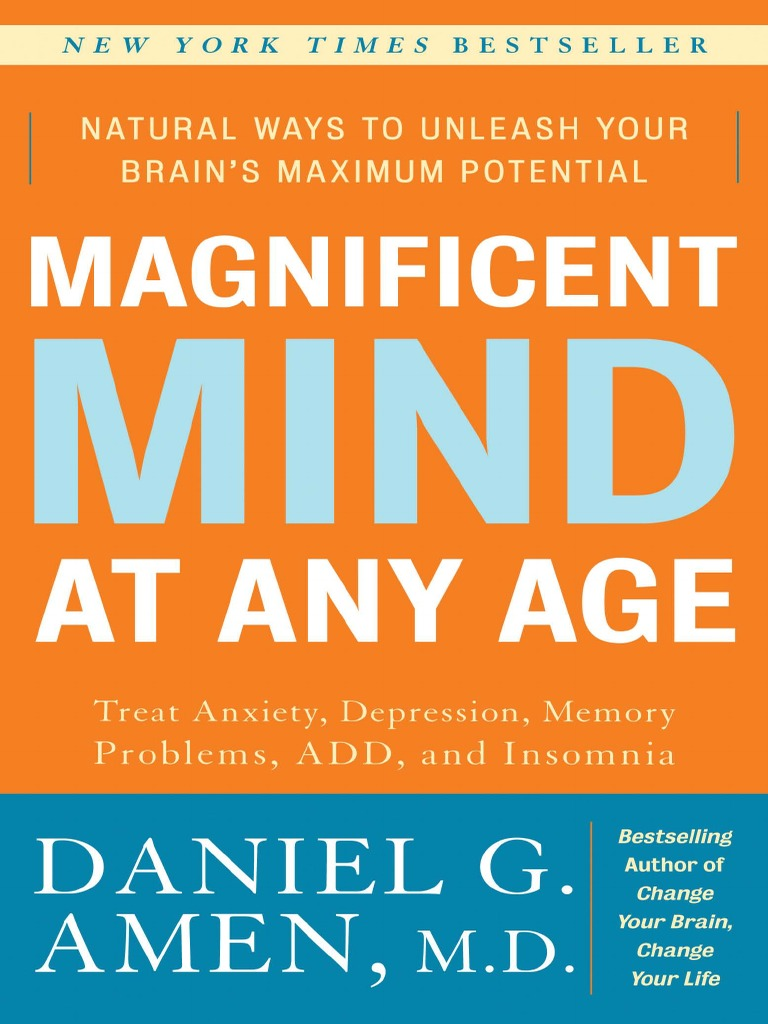 Magnificent mind at any age by daniel g amen md excerpt magnificent mind at any age by daniel g amen md excerpt human brain traumatic brain injury fandeluxe Choice Image