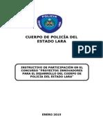 """INSTRUCTIVO DE PARTICIPACIÓN EN EL CONCURSO """"PROYECTOS INNOVADORES PARA EL DESARROLLO DEL CUERPO DE POLICÍA DEL ESTADO LARA"""""""