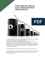 2014.12.05-El-Desplome Del Petroleo Puede Destruir Los Bancos