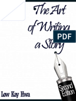 The Art of Writing a Story by ow Kay How