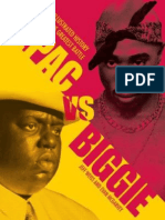 2pac vs. Biggie an Illustrated History of Rap's Greatest Battle