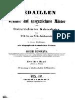 Medaillen auf berühmte und ausgezeichnete Männer des Oesterreichischen Kaiserstaates vom XVI. bis zum XIX. Jahrhunderte