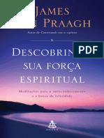 Descobrindo Sua Forca Espiritua - James Van Praagh
