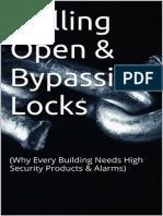 Drilling Open & Bypassing Locks