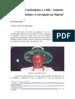 Esqueça o Cristianismo e o Islã – somente Ifá pode combater a corrupção na Nigéria