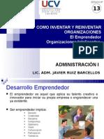 SESIÓN 13 EL EMPRENDEDOR, COMO INVENTAR Y REINVENTAR ORGS