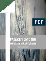 El estudio del Paisaje desde la Geografía. Aportes para reflexiones multidisciplinares en las prácticas de ordenamiento territorial. Claudia A. Baxendale