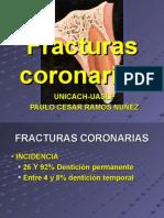 FRACTURAS CORONORADICULARES