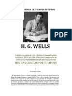 Wells, Herbert George (1866-1946) -Historia de Tiempos Futuros, Una