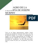 El Milagro de La Filosofía de Joseph Murphy