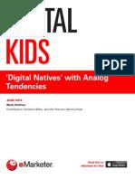EMarketer Digital Kids-Digital Natives With Analog Tendencies