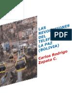 LAS REVOLUCIONES DEL TELEFÉRICO EN LA PAZ (BOLIVIA)