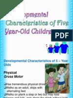 Developmental Characteristics of Five Year Old Children