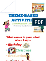 Theme Based Activities